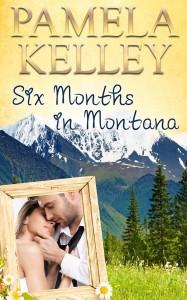 Six Months in Montana, Pamela Kelley